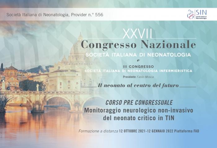 CORSO PRE CONGRESSUALE - Monitoraggio neurologico non-invasivo  del neonato critico in TIN - GdS Neurologia e Follow up - FAD ASINCRONA