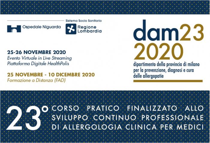 DAM23 2020 - 23° CORSO PRATICO FINALIZZATO ALLO SVILUPPO CONTINUO PROFESSIONALE DI ALLERGOLOGIA CLINICA PER MEDICI