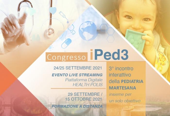 iPED3 - 3° incontro interattivo della PEDIATRIA MARTESANA - FAD (FORMAZIONE A DISTANZA)