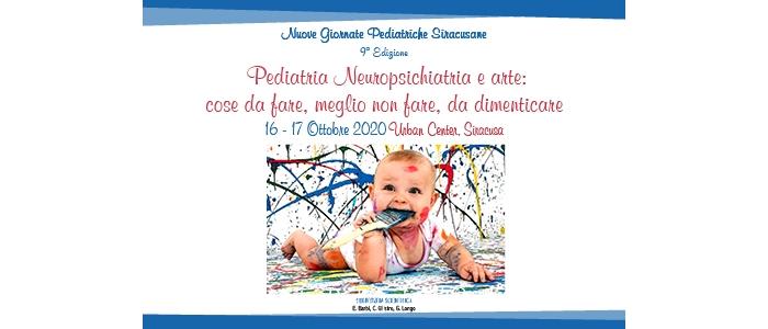 Nuove Giornate Pediatriche Siracusane 9° edizione. Pediatria, Neuropsichiatria e Arte: cose da fare, meglio non fare, da dimenticare