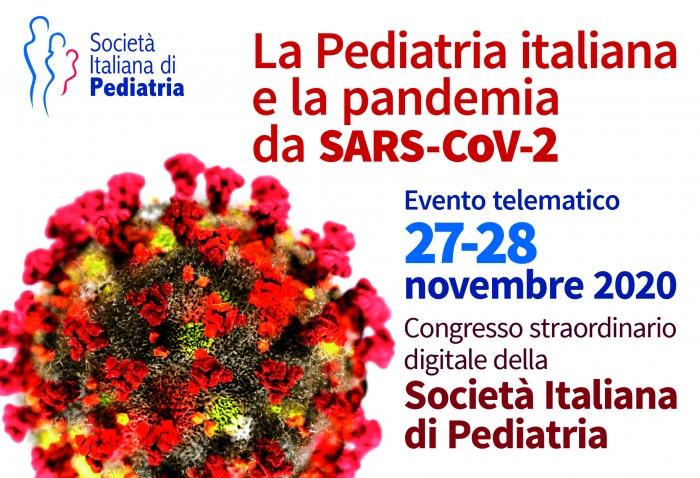 CONGRESSO STRAORDINARIO DELLA SOCIETÀ ITALIANA DI PEDIATRIA - La pediatria italiana e la pandemia da SARS-CoV-2