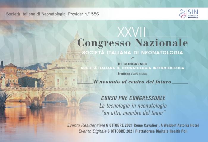 CORSO RESIDENZIALE PRE CONGRESSUALE - La tecnologia in neonatologia