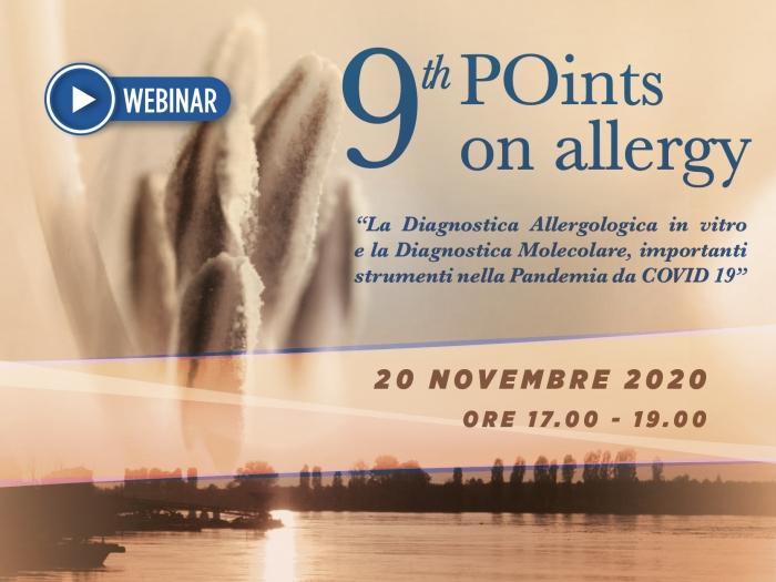 9° POINTS ON ALLERGY - La Diagnostica Allergologica in vitro e la Diagnostica Molecolare, importanti strumenti nella Pandemia da COVID 19