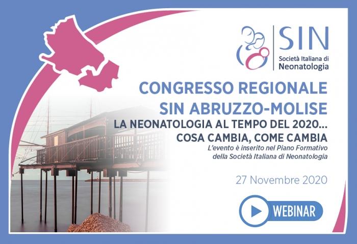 CONGRESSO REGIONALE SIN ABRUZZO-MOLISE: LA NEONATOLOGIA AL TEMPO DEL 2020...COSA CAMBIA, COME CAMBIA