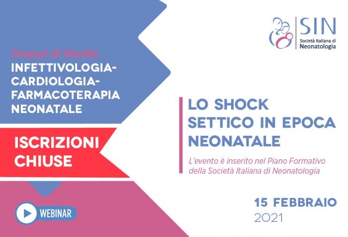 LO SHOCK SETTICO IN EPOCA NEONATALE