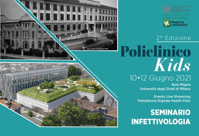 SEMINARIO DI INFETTIVOLOGIA - POLICLINICO KIDS - 2° Edizione