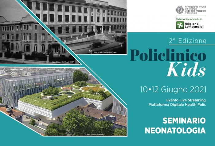 SEMINARIO DI NEONATOLOGIA - POLICLINICO KIDS - 2° Edizione