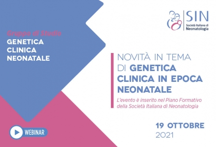 NOVITÀ IN TEMA DI GENETICA CLINICA IN EPOCA NEONATALE