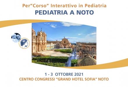 PERCORSO INTERATTIVO IN PEDIATRIA - PEDIATRIA A NOTO