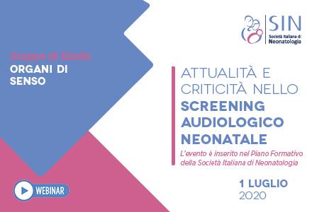 ATTUALITÀ E CRITICITÀ NELLO SCREENING AUDIOLOGICO NEONATALE