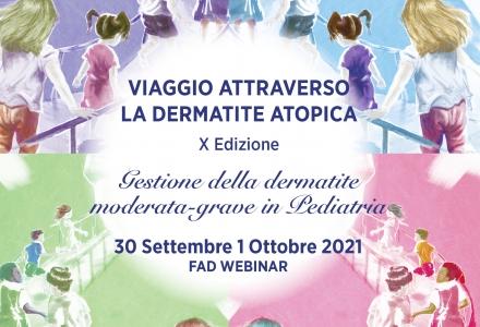VIAGGIO ATTRAVERSO LA DERMATITE ATOPICA - X Edizione - Gestione della dermatite moderata-grave in Pediatria - EVENTO LIVE STREAMING