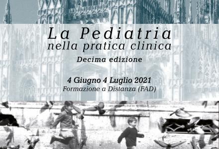 La Pediatria  nella pratica clinica - Decima edizione - Formazione a Distanza